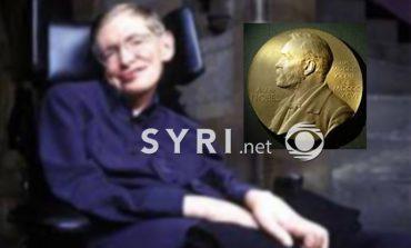 Përse shkencëtari i madh Stefan Hawking s'e ka marrë Çmimin Nobel?