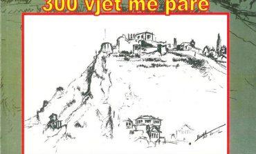 """""""BERATI 300 VJET MË PARË""""/ Studim mbi qytetin dhe kështjellën nga Vasfi Samimi"""