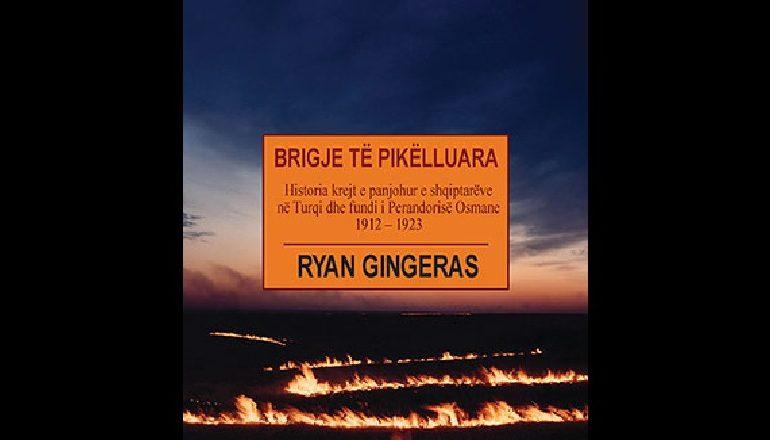SHQIPTARËT NË TURQI/ Ryan Gingeras sjell një histori të panjohur të viteve 1912-1923