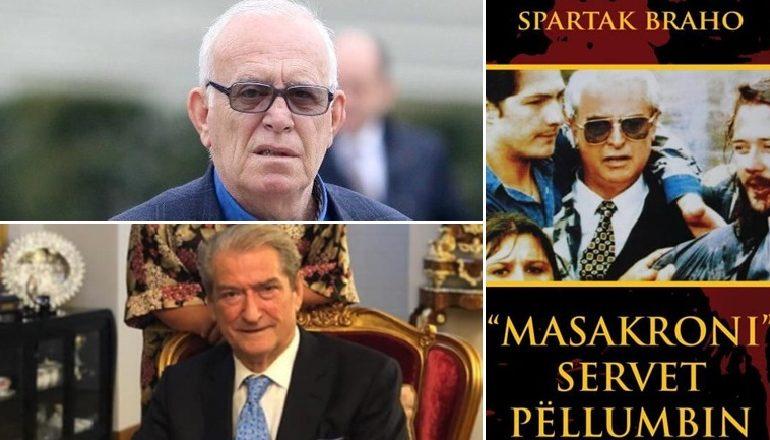 RRËFIMI i Spartak Brahos: Sali Berisha spiun i UDB-së, dy njerëzit e tij të besuar takoheshin fshehurazi me kriminelin serb
